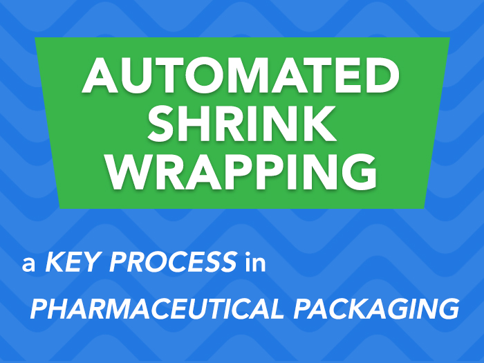 Shrink Wrapping Pharmaceutical Packaging
